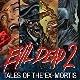 img - for Evil Dead 2: Tales of the Ex-Mortis (Issues) (10 Book Series) book / textbook / text book