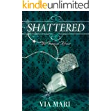 Shattered (The Torzial Affair Book 1)