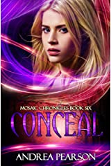 Conceal (Mosaic Chronicles Book 6) Kindle Edition