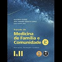 Tratado de Medicina de Família e Comunidade: Princípios, Formação e Prática