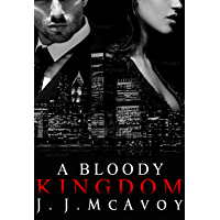 A Bloody Kingdom (Ruthless People Book 4) (English Edition)