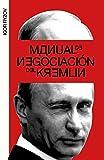 Manual de negociación del Kremlin (temas de hoy)