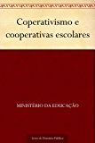 Coperativismo e cooperativas escolares