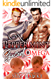 Peppermint Spiced Omega: an M/M Omegaverse Mpreg Romance (The Hollydale Omegas Book 3)