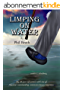 Limping on Water: My 40-year adventure with one of America's outstanding communications companies. (English Edition)