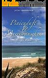 Pinienduft & Meeresrauschen: Eine Liebe am Meer