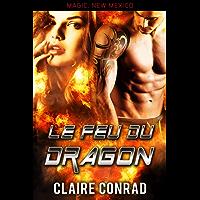 Le Feu du dragon: Une Romance Paranormale