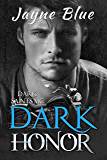 Dark Honor (Dark Saints MC Book 3)