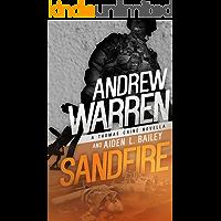 Sandfire (Caine: Rapid Fire Book 3)