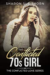 The Conflicted 70s Girl (The Conflicted Love Series Book 0) Kindle Edition