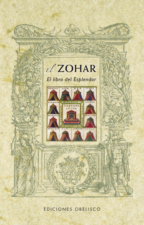 El Zohar: el libro del esplendor (CÁBALA Y JUDAISMO)
