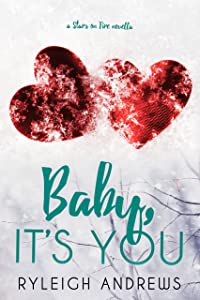 Baby, It's You (Stars On Fire)