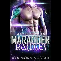 Marauder Ramses (Mating Wars Book 4) (English Edition)