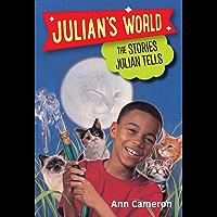 The Stories Julian Tells (Julian's World)
