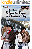 I Heard the Brides on Christmas Day: Mail Order Bride