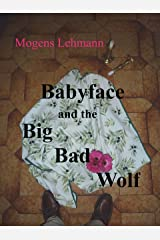 Babyface and the big bad wolf Kindle Edition