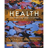 Health and Health Care Delivery in Canada