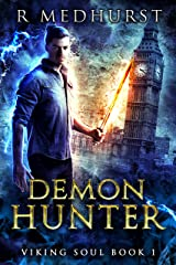 Demon Hunter: An Urban Fantasy Novel (Viking Soul Book 1) Kindle Edition
