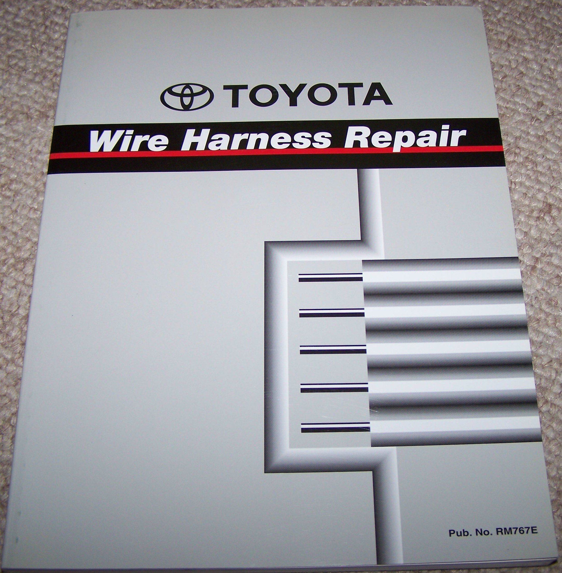 Toyota Wire Harness Repair Wiring Manual (RM767E): Toyota Motor Corp:  Amazon.com: Books