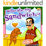 """Children's picture book:""""WHO ATE MY SANDWICH?"""":Bedtime story(Beginner readers)values(Funny)Rhymes(Animal story:Dogs)Early learning(kids-level 1)Children ... book (""""UNCLE JAKE""""- funny & values 3)"""