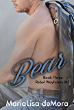 Bear (Rebel Wayfarers MC Book 3)