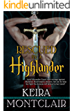 Rescued by a Highlander: Alex and Maddie (Clan Grant series Book 1) (English Edition)