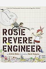 Rosie Revere, Engineer Hardcover