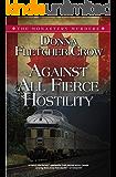Against All Fierce Hostility (The Monastery Murders Book 6)