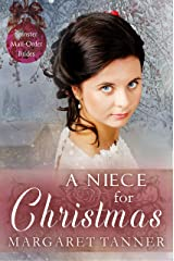 A Niece for Christmas (Spinster Mail Order Brides Book 10) Kindle Edition