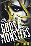 Dreams of Gods & Monsters (Daughter of Smoke & Bone Trilogy)