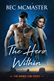 The Hero Within (The Burned Lands Book 3)
