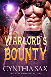 Warlord's Bounty: A SciFi Alien Romance (Chamele Barbarian Warlords Book 2)