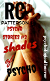 "Psychological Horror: ""Shades of Psycho"" (Psycho Stories)"
