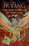 The Red Threads of Fortune (The Tensorate Series)