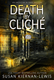 Death by Cliché: a riveting mystery thriller set in Paris (An American in Paris Mystery Book 2)