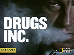 Watch Drugs, Inc. Season 4 | Prime Video