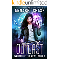 Outlast: Spellslingers Academy of Magic (Warden of the West Book 3) (English Edition)