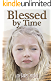 Blessed by Time