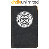 Witchcraft: A Beginners Guide to Witchcraft (English Edition)