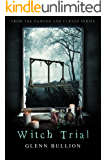 Witch Trial (Damned and Cursed Book 8)