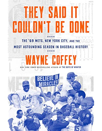They Said It Couldnt Be Done: The 69 Mets, New York