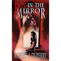 Boy in the Mirror (The Infinity Trials Book 1)