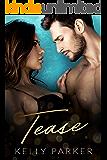 Tease: A Vegas Billionaire Romance