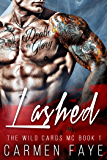 Lashed (The Wild Cards MC Book 1)