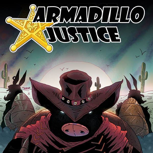 Armadillo Justice  (Issues) (3 Book Series)