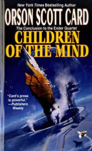 Children of the Mind (The Ender Quartet series Book 4)