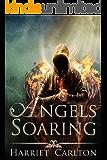 Angels Soaring (Angels Rising Book 2)
