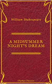 A Midsummer Nights Dream (Olymp Classics) (English Edition)