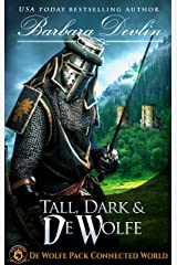 Tall, Dark & De Wolfe: De Wolfe Pack Connected World (Heirs of Titus De Wolfe Book 3) Kindle Edition