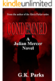 Condemned (Julian Mercer Book 1)